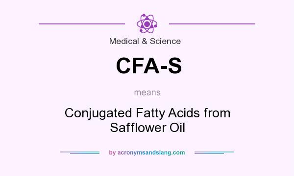 What does CFA-S mean? It stands for Conjugated Fatty Acids from Safflower Oil