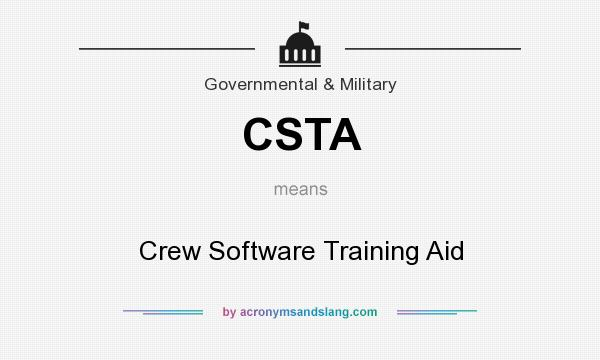 What does CSTA mean? It stands for Crew Software Training Aid