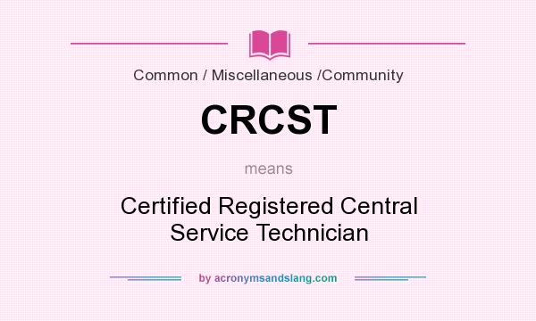 CRCST - Certified Registered Central Service Technician in Common ...
