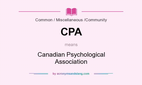 What does CPA mean? It stands for Canadian Psychological Association