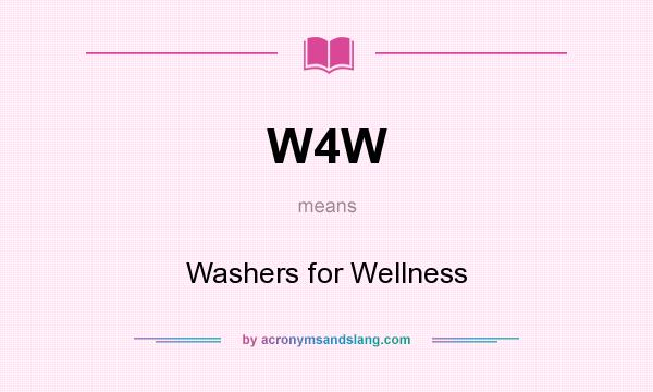 W4w washers for wellness in undefined by acronymsandslang malvernweather Gallery