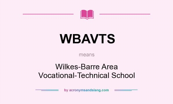 What Does Wbavts Mean Definition Of Wbavts Wbavts Stands For