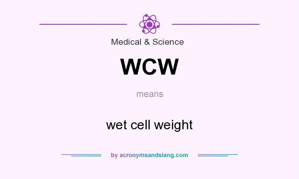 WCW - wet cell weight in Medical & Science by