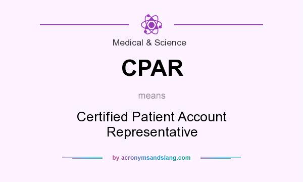 CPAR - Certified Patient Account Representative in Medical & Science ...