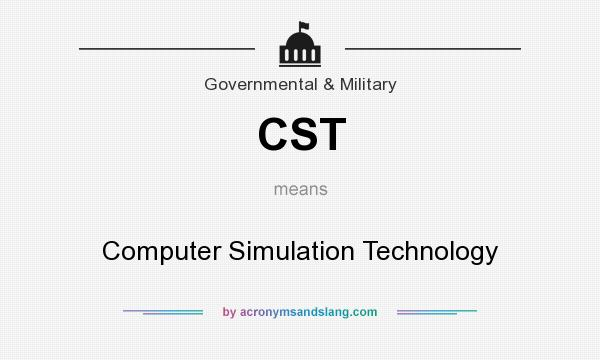 What does CST mean? It stands for Computer Simulation Technology