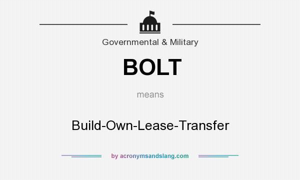 Bolt Build Own Lease Transfer By Acronymsandslang Com