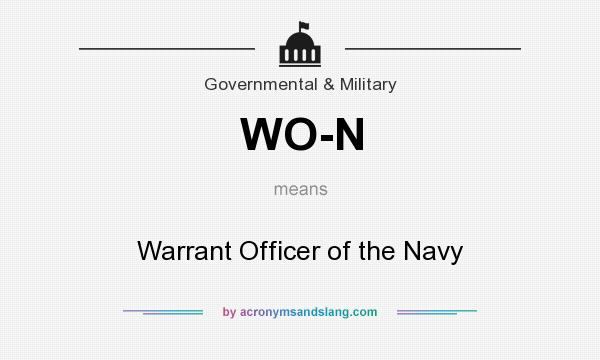 What does WO-N mean? It stands for Warrant Officer of the Navy