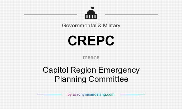 What does CREPC mean? It stands for Capitol Region Emergency Planning Committee