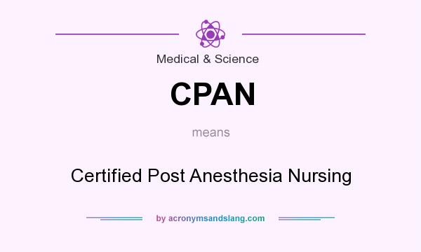 CPAN - Certified Post Anesthesia Nursing in Medical & Science by ...