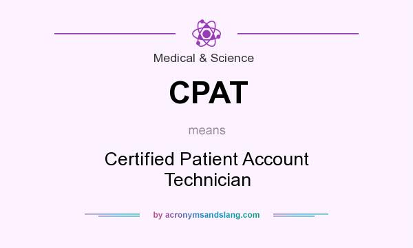 CPAT - Certified Patient Account Technician in Medical & Science by ...