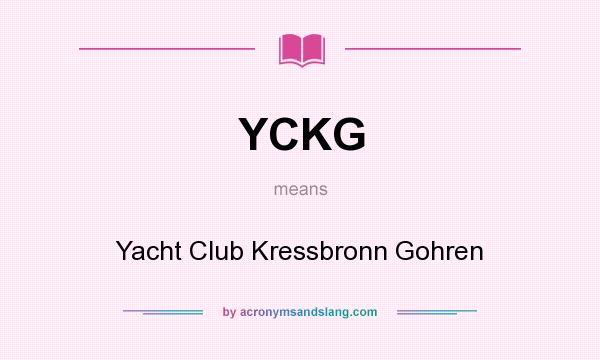 What does YCKG mean? It stands for Yacht Club Kressbronn Gohren