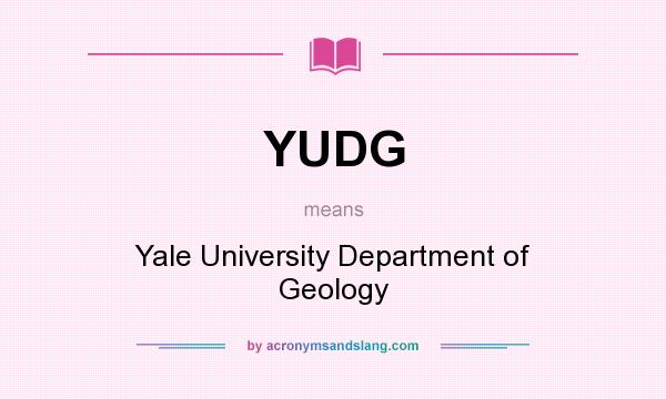 What does YUDG mean? It stands for Yale University Department of Geology
