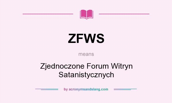 What does ZFWS mean? It stands for Zjednoczone Forum Witryn Satanistycznych