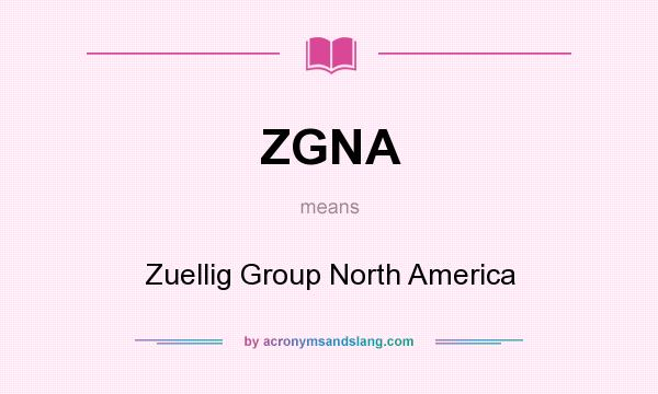 What does ZGNA mean? It stands for Zuellig Group North America