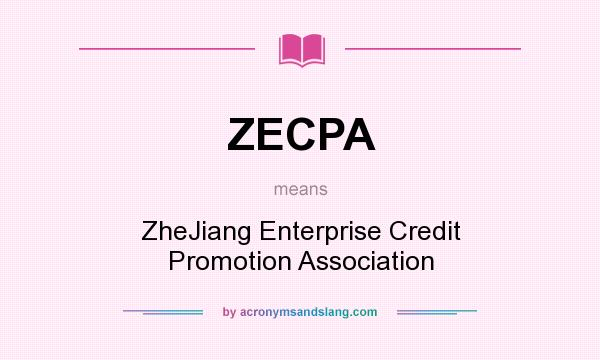 What does ZECPA mean? It stands for ZheJiang Enterprise Credit Promotion Association