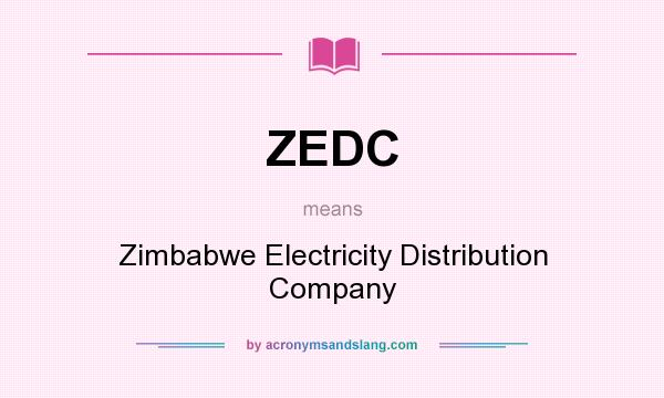What does ZEDC mean? It stands for Zimbabwe Electricity Distribution Company