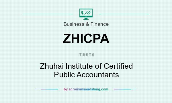 What does ZHICPA mean? It stands for Zhuhai Institute of Certified Public Accountants