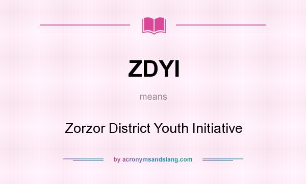 What does ZDYI mean? It stands for Zorzor District Youth Initiative