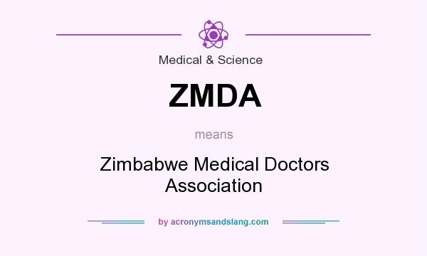 What does ZMDA mean? It stands for Zimbabwe Medical Doctors Association