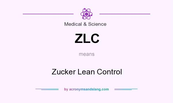 What does ZLC mean? It stands for Zucker Lean Control
