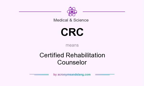 CRC - Certified Rehabilitation Counselor in Medical & Science by ...
