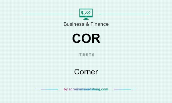 What does COR mean? It stands for Corner