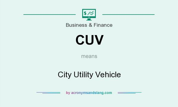 Cuv City Utility Vehicle In Business Finance By Acronymsandslang Com