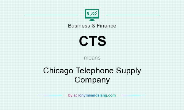 What Does Cts Stand For >> Cts Chicago Telephone Supply Company In Business Finance By