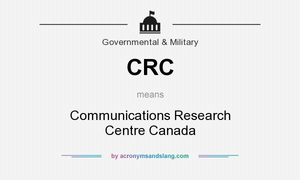 CRC - Communications Research Centre Canada in Governmental