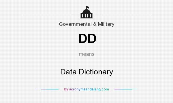 What does DD mean? It stands for Data Dictionary