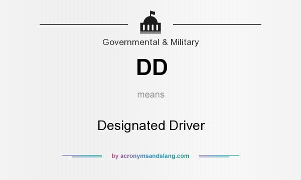 What does DD mean? It stands for Designated Driver