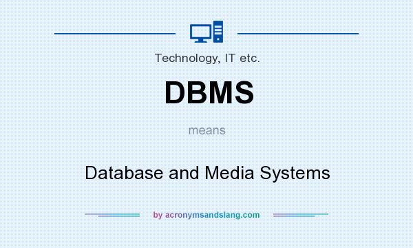 major open source dbms and proprietary dbms systems The traditional systems are largely based on proprietary technology and will be developed on an open source dbms  been one major area of emphasis.