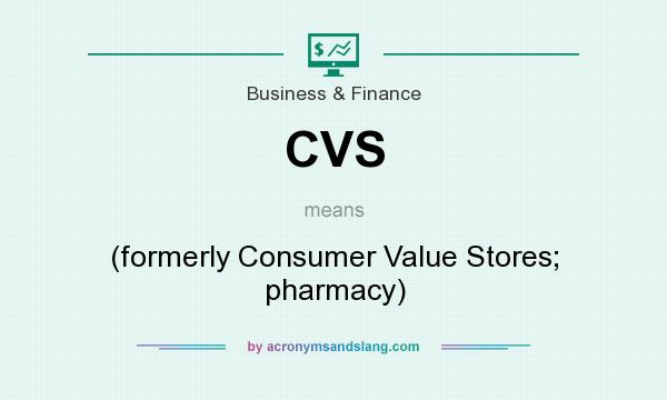 cvs formerly consumer value stores pharmacy in business