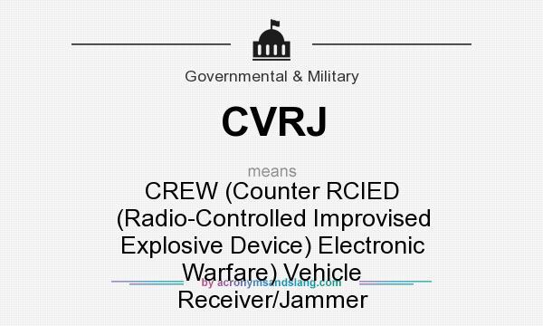 cvrj crew counter rcied radio controlled improvised explosive