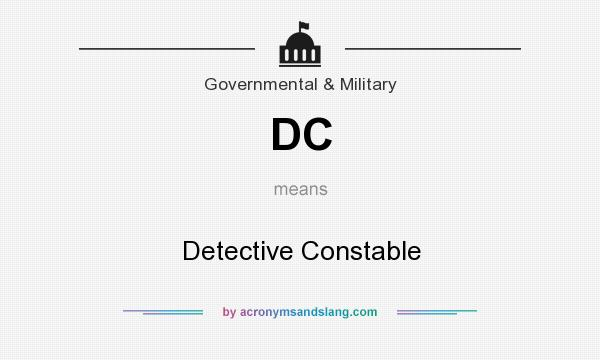 What does DC mean? It stands for Detective Constable