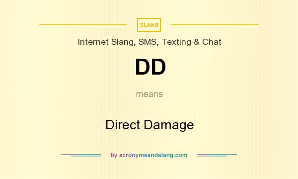 What does DD mean? It stands for Direct Damage