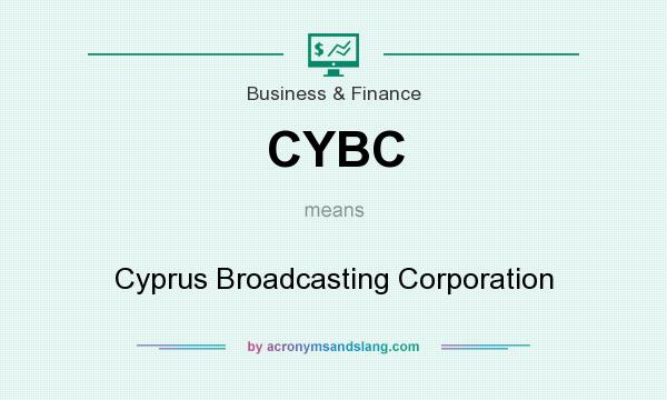 What does CYBC mean? It stands for Cyprus Broadcasting Corporation