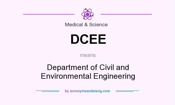 What does DCEE mean? It stands for Department of Civil and Environmental Engineering