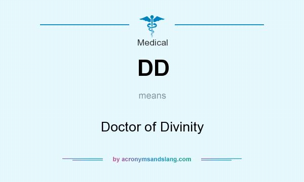 What does DD mean? It stands for Doctor of Divinity