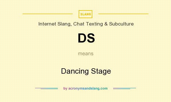 What does DS mean? It stands for Dancing Stage