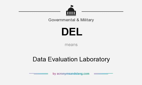 What does DEL mean? It stands for Data Evaluation Laboratory