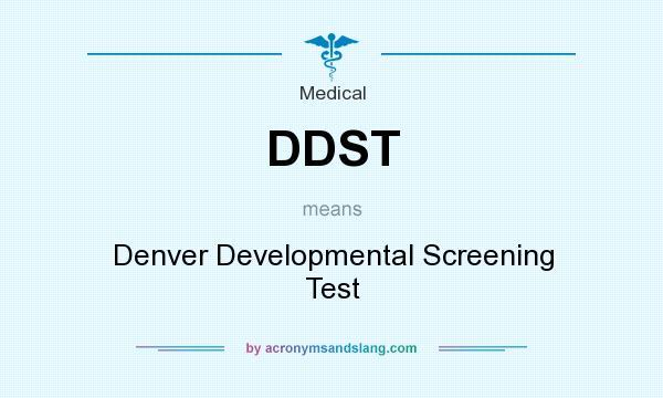 DDST - Denver Developmental Screening Test in Medical by ...