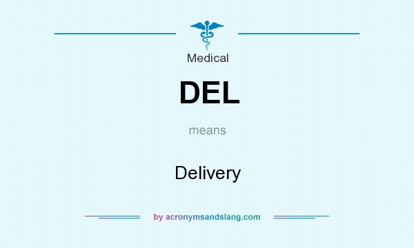 What does DEL mean? It stands for Delivery