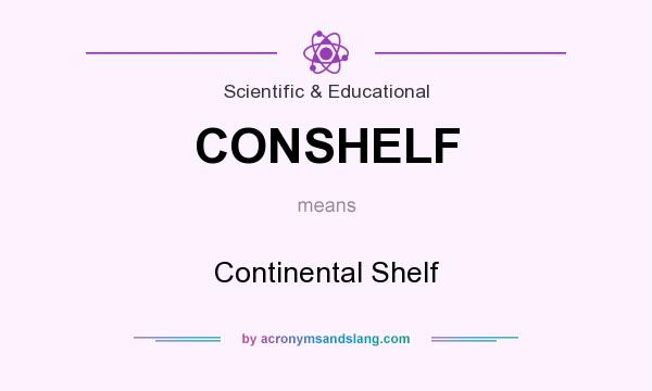What does CONSHELF mean? It stands for Continental Shelf