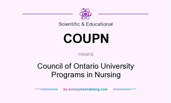 What does COUPN mean? It stands for Council of Ontario University Programs in Nursing