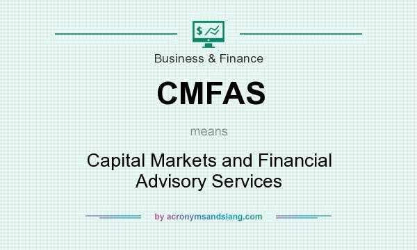 What does CMFAS mean? - Definition of CMFAS - CMFAS stands for