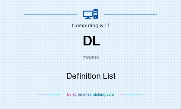 What does DL mean? It stands for Definition List