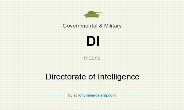 What does DI mean? It stands for Directorate of Intelligence