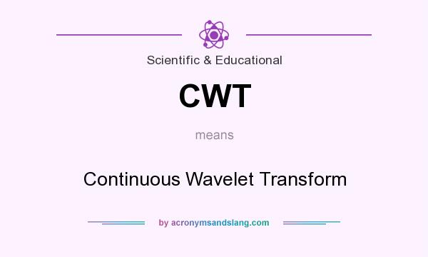 What does CWT mean? It stands for Continuous Wavelet Transform