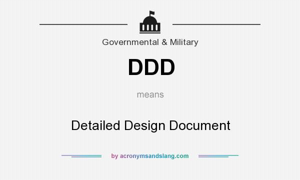 What does DDD mean? It stands for Detailed Design Document